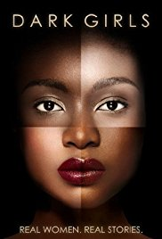 A photo of the cover for a documentary named Dark Girls which deals with women who bleach their skin.